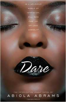 Dare, by Abiola Abrams