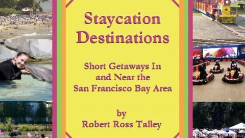 Staycation Destinations
