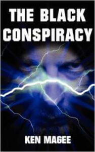 The Black Conspiracy, by Ken Magee
