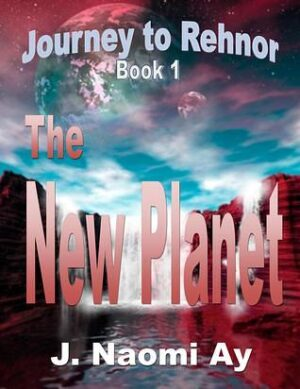 Journey to Rehnor, by J. Naomi Ay