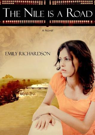 The Nile is a Road, by Emily Richardson