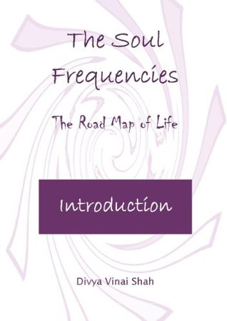 The Soul Frequencies, by Divya