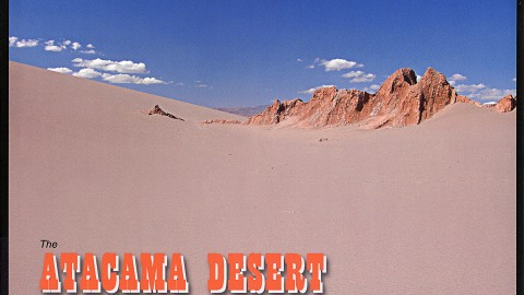 The Atacama Desert and High Altiplano