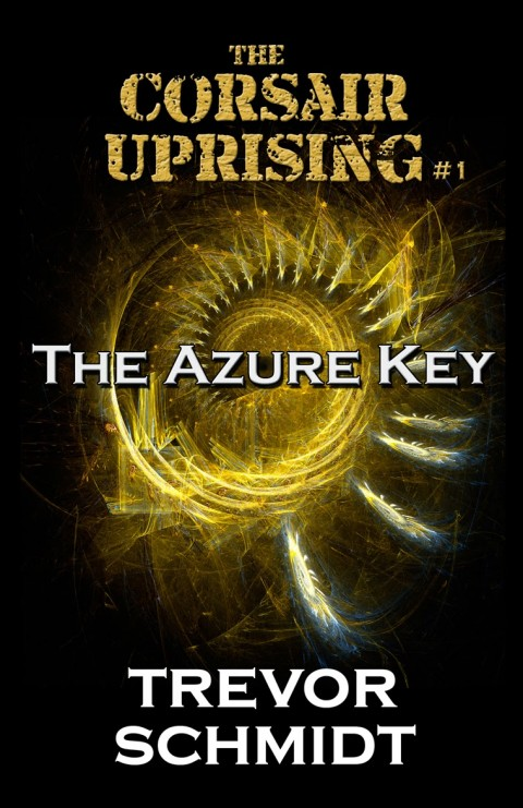 The Corsair Uprising Book 1