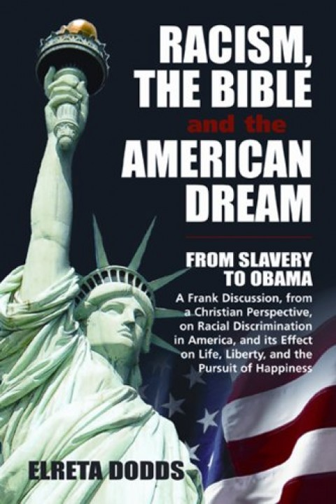 Racism, The Bible and the American Dream