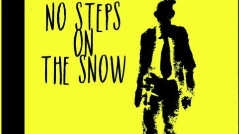 No Steps on the Snow
