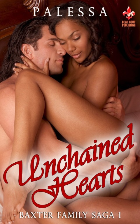 Unchained Hearts, Baxter Family Saga 1