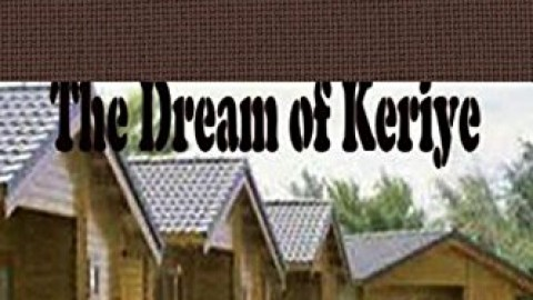 The Dream of Keriye