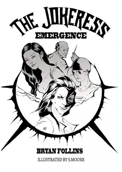 The Jokeress: Emergence