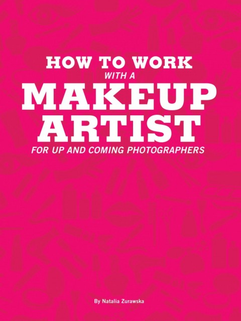 How To Work With A Makeup Artist