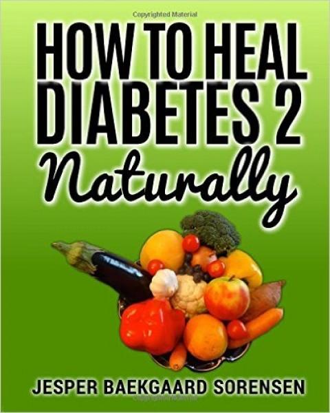 How to Heal Diabetes 2 Naturally