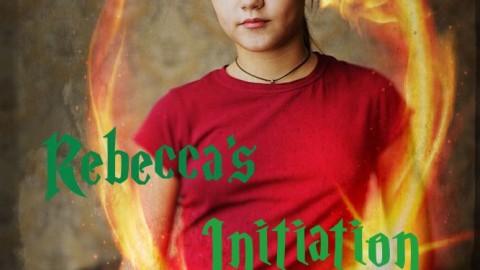 Rebecca's Initiation