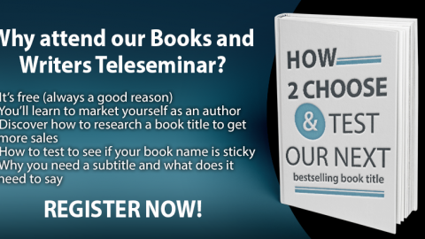 "Teleseminar: ""How to choose and test your next book title"""