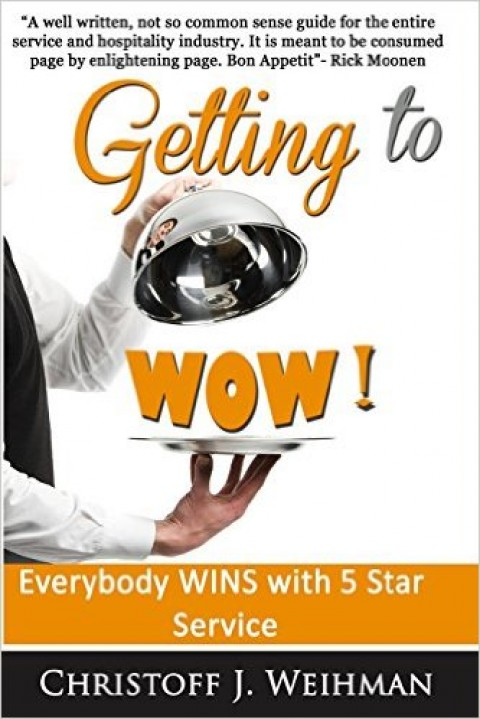 Getting to WOW! Everybody WINS with 5 Star Service
