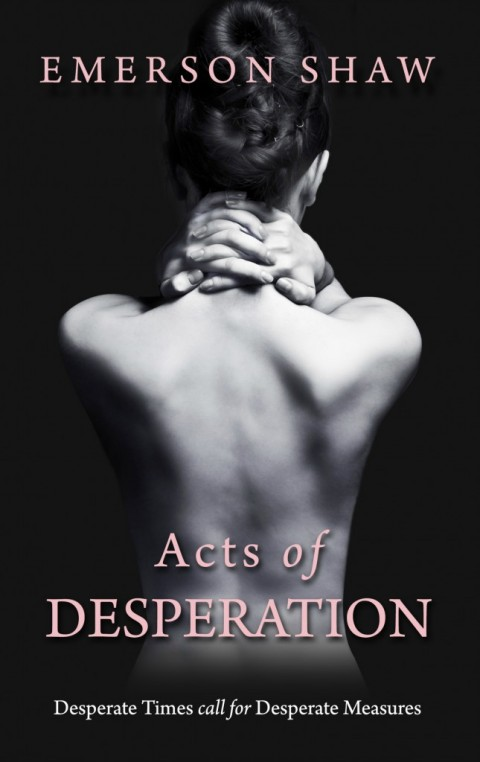 Acts of Desperation