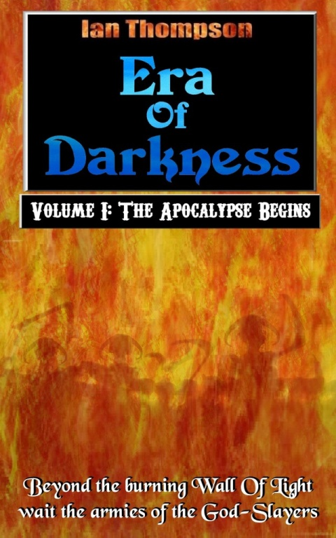 Era Of Darkness – Volume I