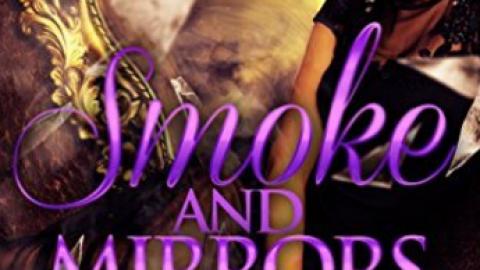 Smoke and Mirrors 2