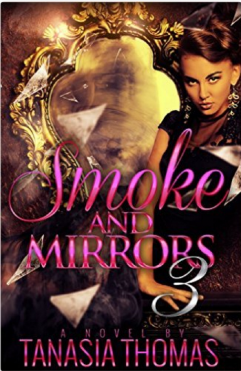 Smoke and Mirrors 3
