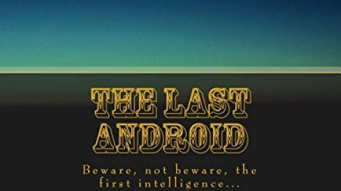 The Last Android