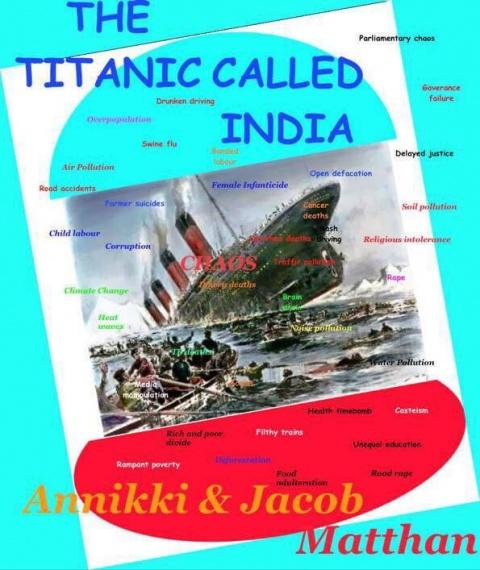 The Titanic Called India