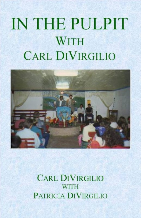 In the Pulpit with Carl DiVirgilio