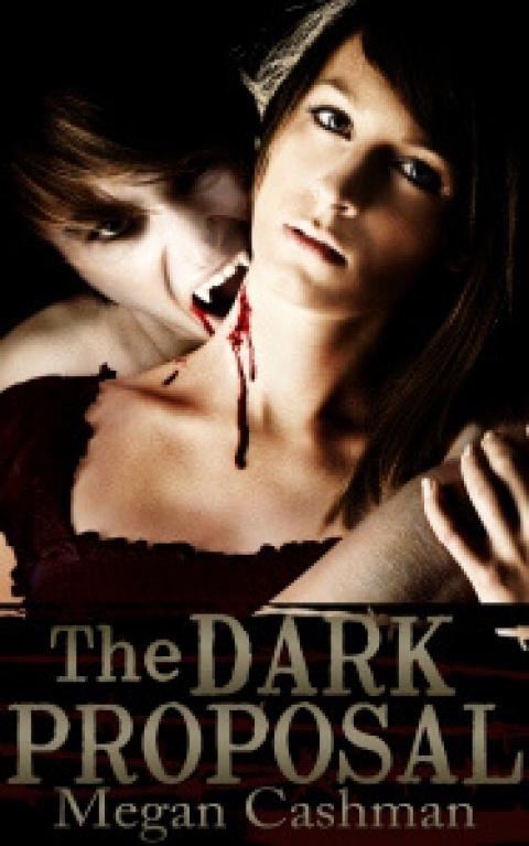 The Dark Proposal