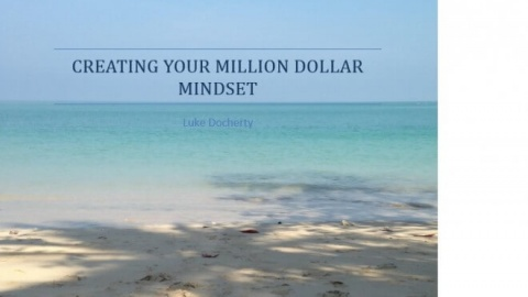 Creating Your Million Dollar Mindset