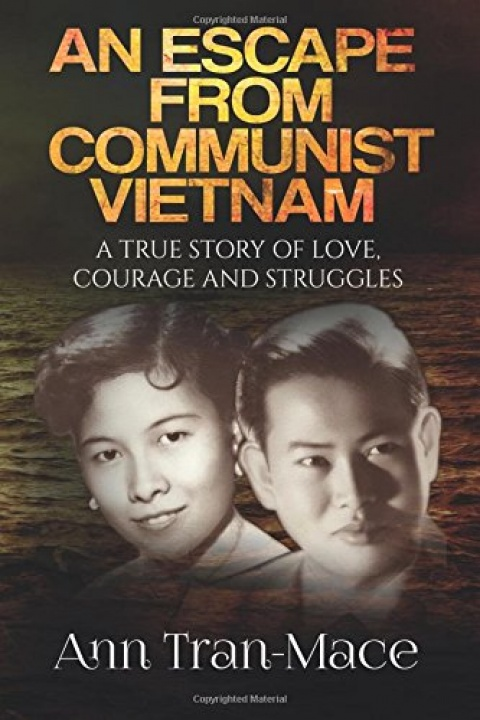 An Escape From Communist Vietnam
