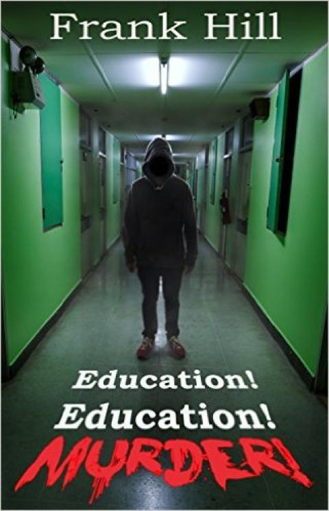 Education! Education! Murder!