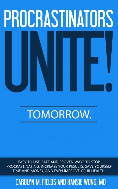Procrastinators Unite! Tomorrow