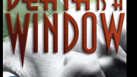 Death Is A Window