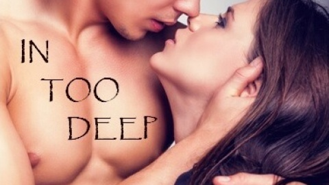 In Too Deep: Frost Trilogy 2
