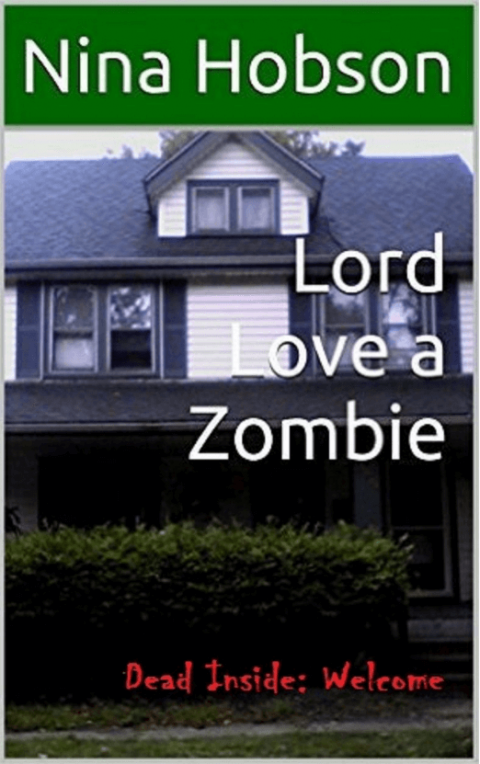 Lord Love a Zombie