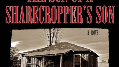The Son of a Sharecropper's Son