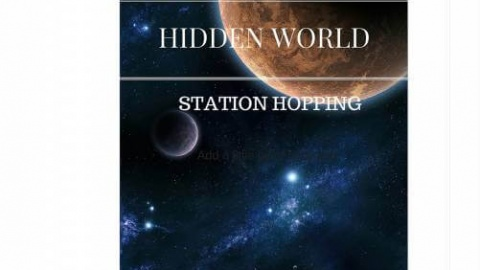 Hidden World: Station Hopping