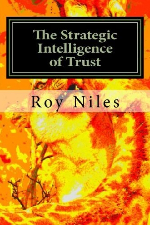 The Strategic Intelligence of Trust