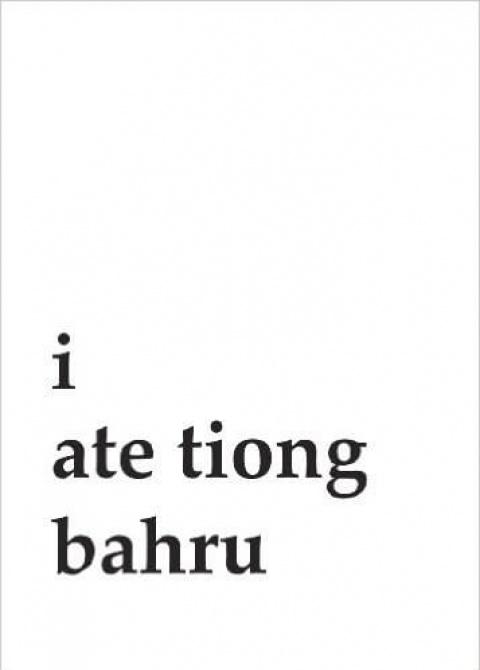 I Ate Tiong Bahru