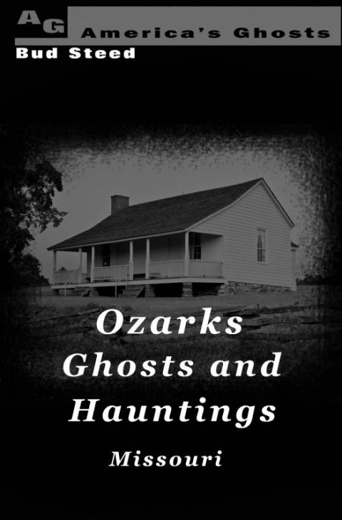 Ozarks Ghosts and Hauntings