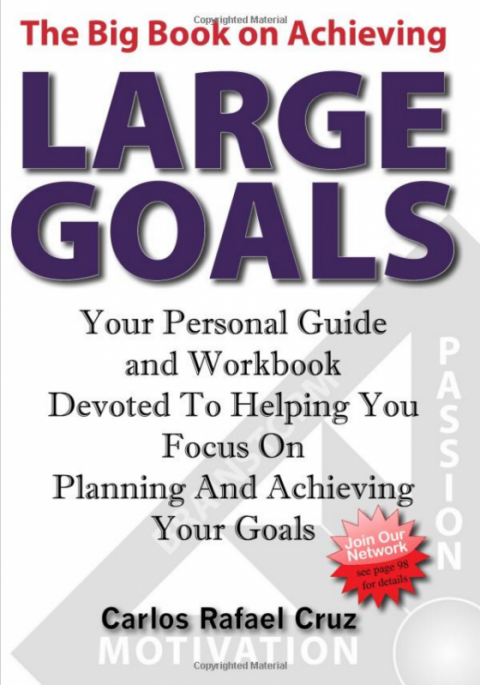 Big Book on Achieving Large Goals