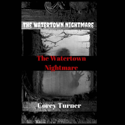 The Watertown Nightmare