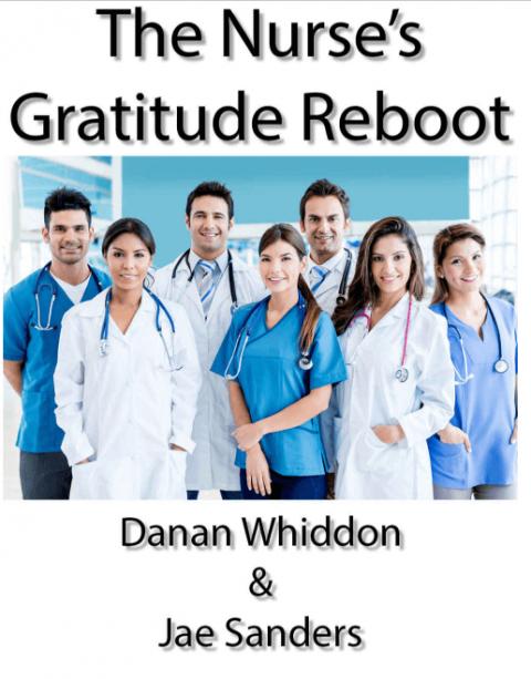 The Nurse's Gratitude Reboot