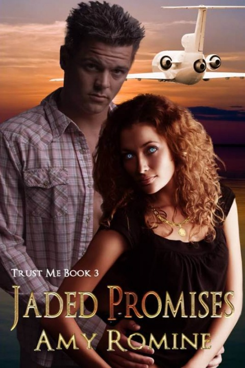 Trust Me Book 3 – Jaded Promises