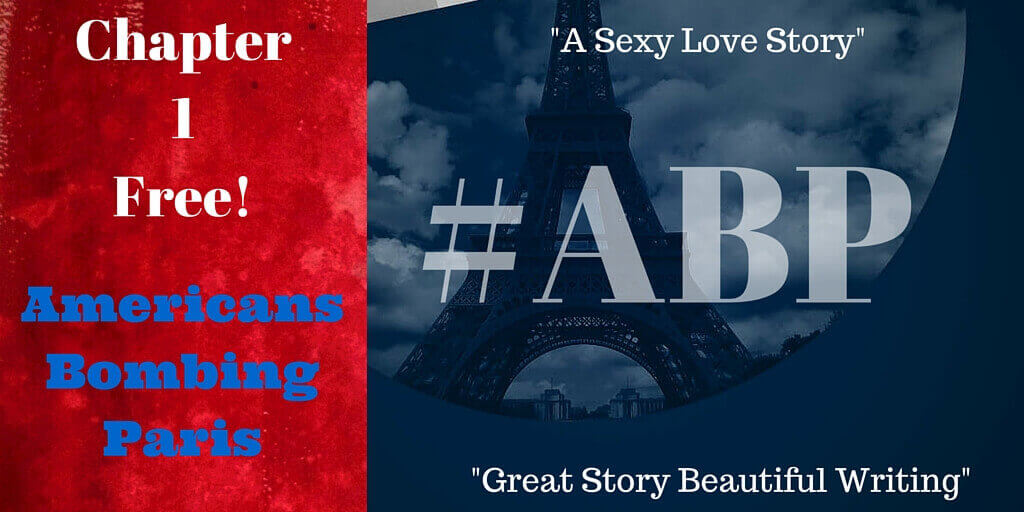 Chapter 1, Love Story, Americans Bombing Paris, Thriller, romance