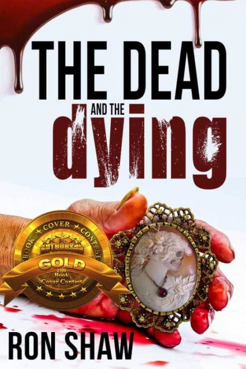 The Dead and the Dying