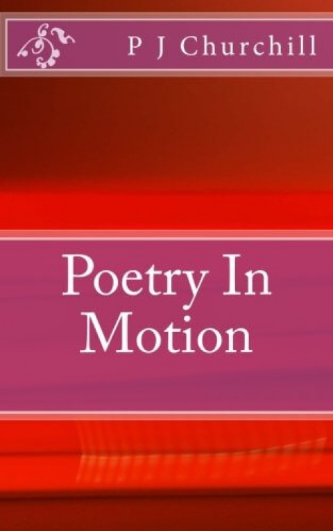 """A poem from my book """"Poetry in Motion"""""""