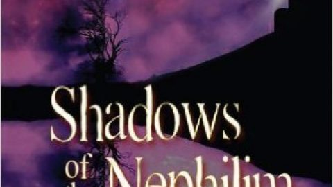 Shadows of the Nephilim