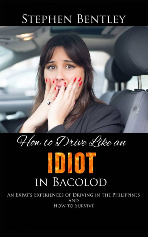 How to Drive Like an Idiot in Bacolod