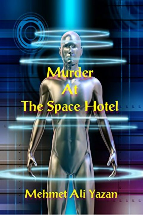 Murder At The Space Hotel