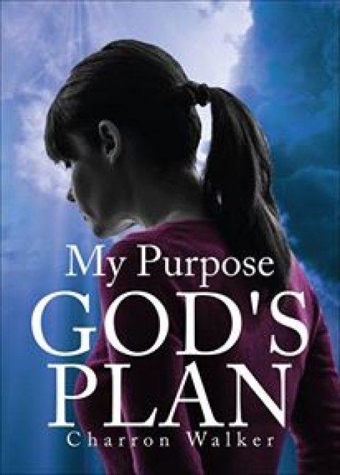 My Purpose God's Plan