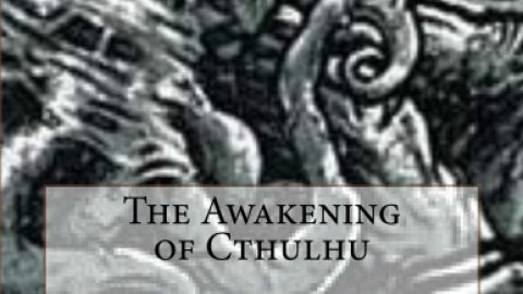 The Awakening of Cthulhu